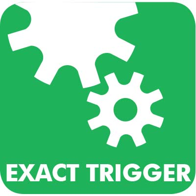Exact Trigger